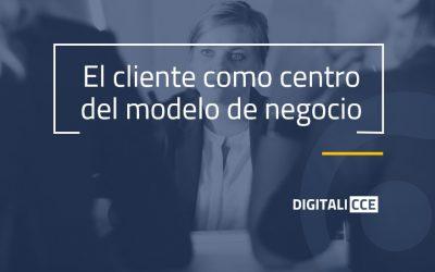 El cliente como centro del modelo de negocio