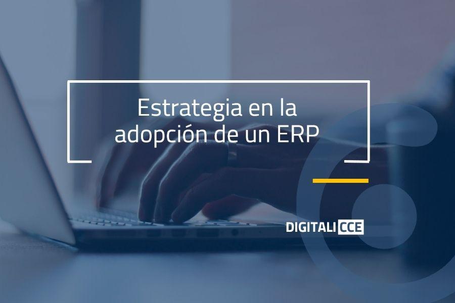 Estrategia en la adopción de un ERP