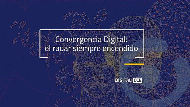 Convergencia Digital: con el radar siempre encendido