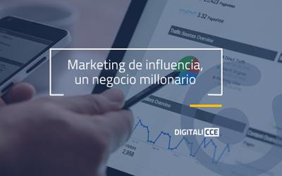 Marketing de influencia: un negocio que moverá más de 200 millones de euros en 2021