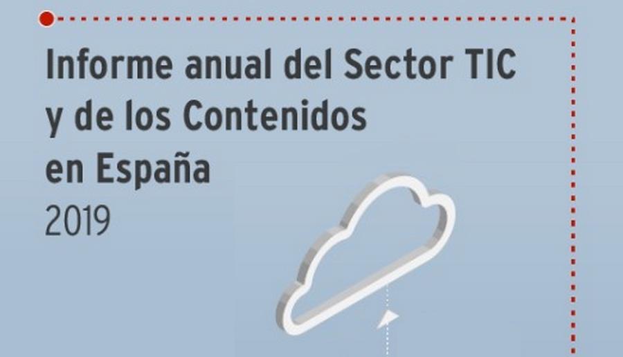 Informe Anual del Sector TIC y de los Contenidos en España 2019