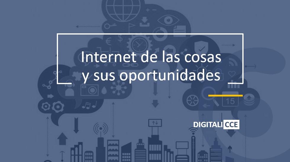 Internet de las cosas y sus oportunidades