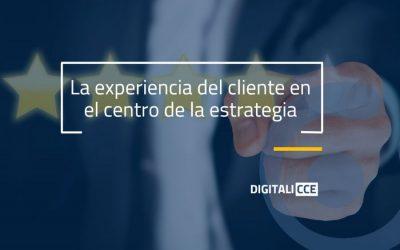 La experiencia de cliente en el centro de la estrategia empresarial: las 10 claves definitivas