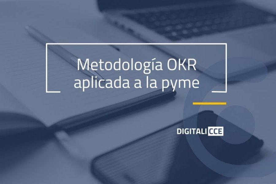 Metodología OKR aplicada a la pyme