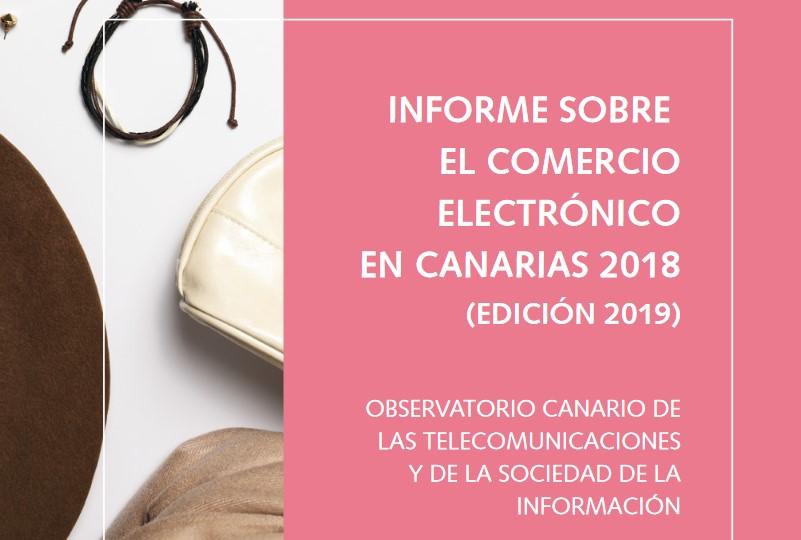 Informe sobre el comercio electrónico en Canarias 2019