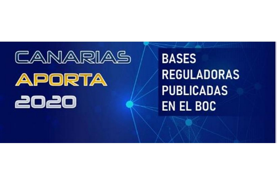 Novedades en las Bases Reguladoras de la convocatoria del CANARIAS APORTA 2020 publicadas en el BOC