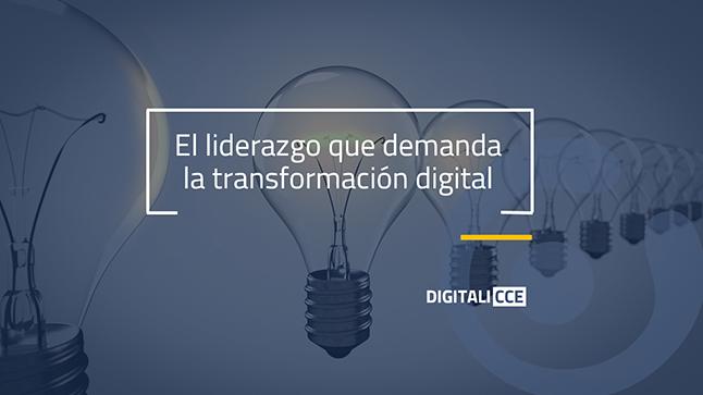 Gestión del Cambio: el nuevo liderazgo que demanda la transformación digital