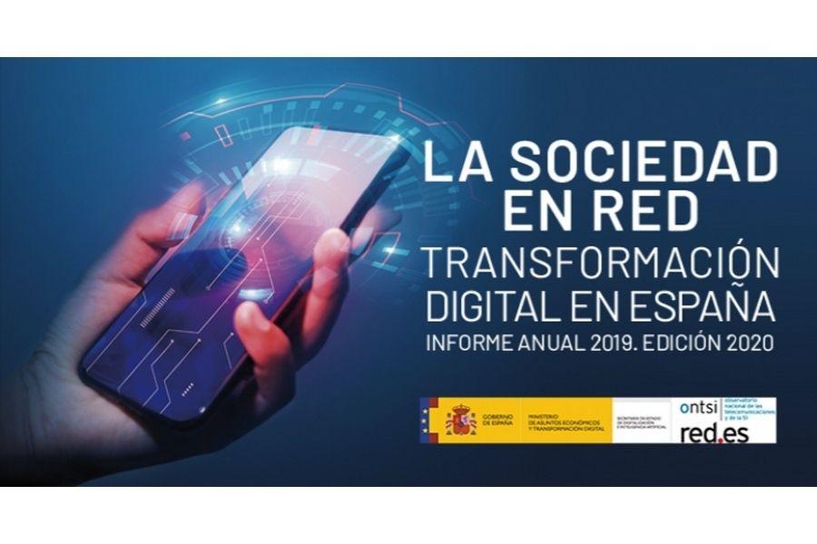 La Sociedad en Red. Transformación digital en España. Informe Anual 2019 (Ed. 2020)