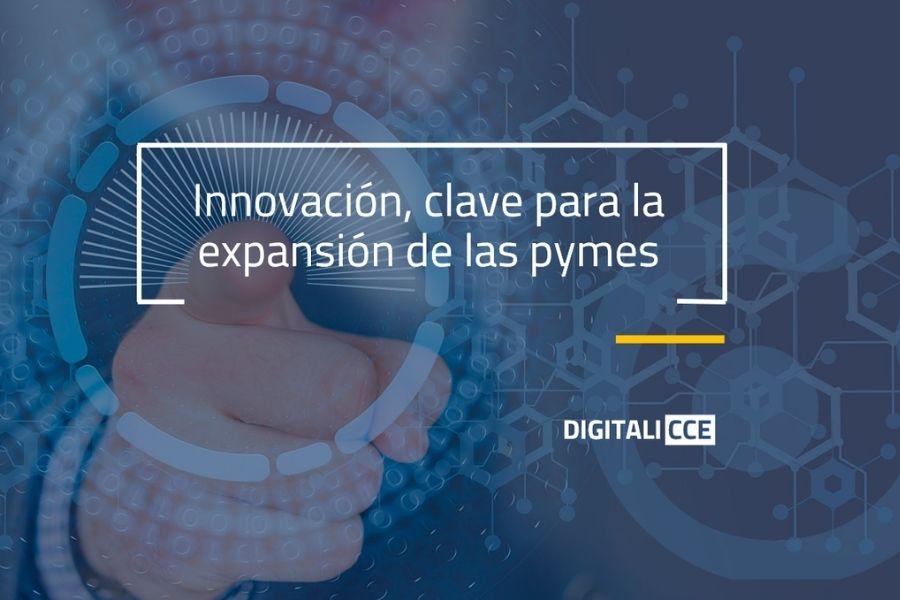 La innovación como herramienta clave en la expansión de las pymes